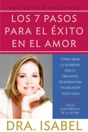 Los 7 Pasos Para El Exito en el Amor Dra Isabel