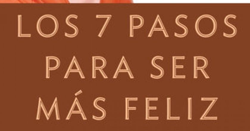 7 pasos para ser feliz dra. Isabel