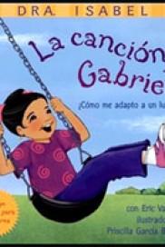 La Canción de Gabriela: ¿Cómo me adapto a un lugar nuevo?